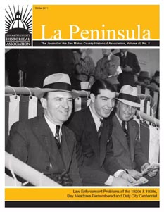 Cover of La Peninsula's Winter 2011 issue with a young Joe Dimaggio seated in a suit at Bay Meadows horse track with two law enforcement officers beside him wearing suits and hats